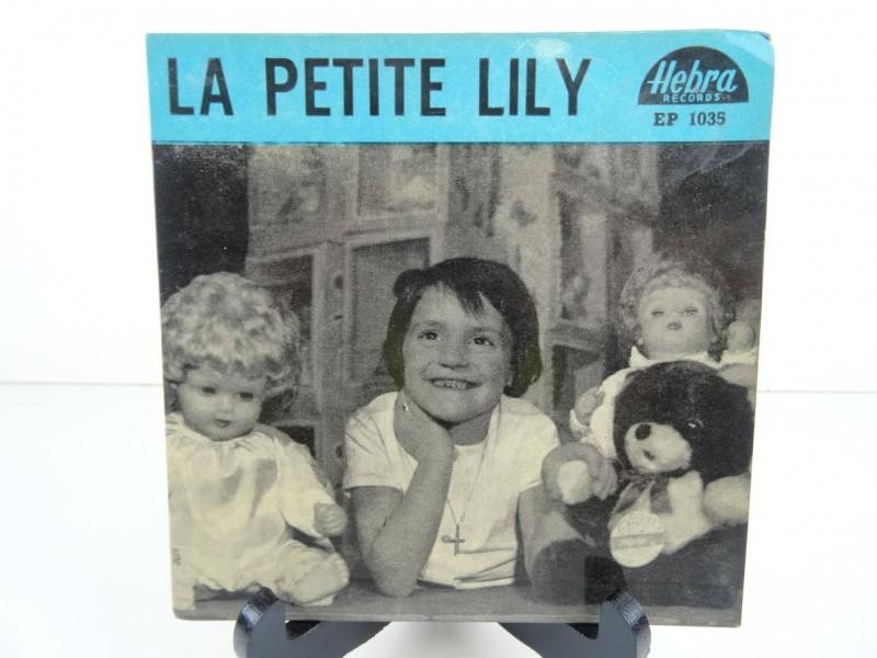 """La Petite Lily – Au Rayon Des Jouets / L'Impolie / Ne Pleure Pas Maman / Le Bouquet De Violettes (7"""")"""