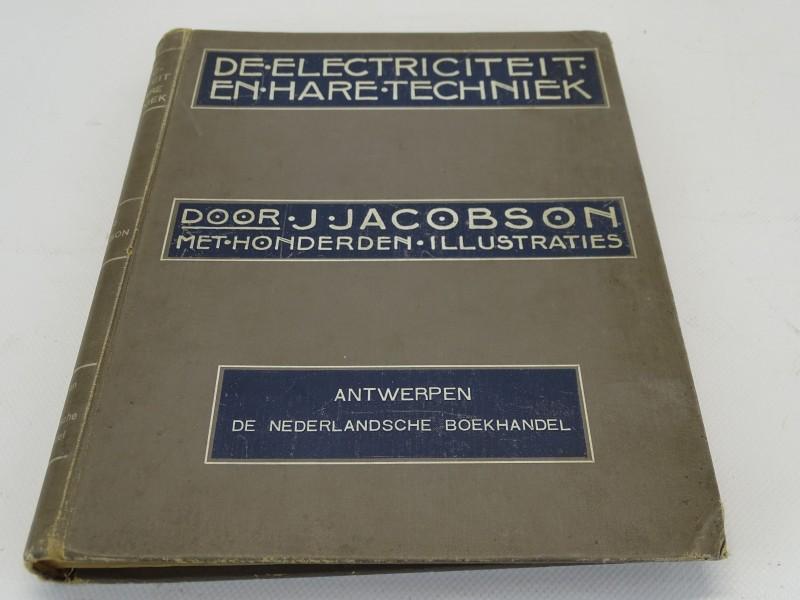 Schoolboek: De Electriciteit En Hare Techniek, J. Jacobson, 1905
