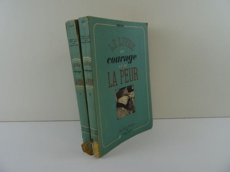 Colonel Rémy: le livre du courage et de la peur 2 delen