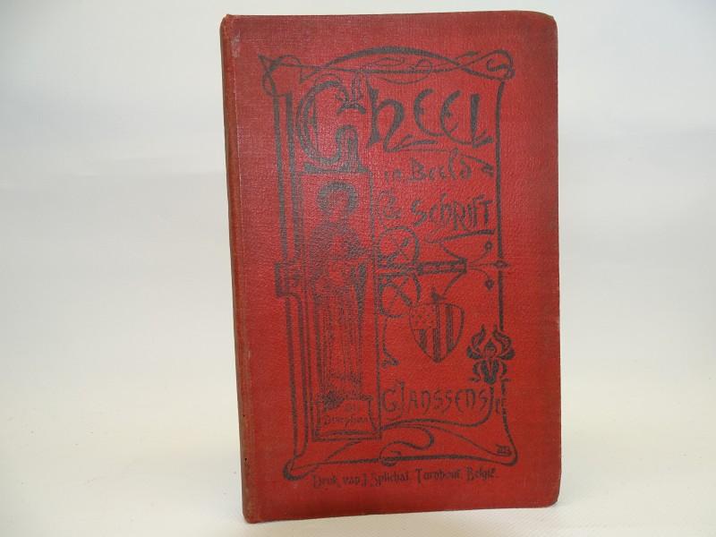Gheel in Beeld & Schrift, G. Janssens, 1900