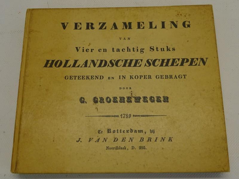 Boek, Verzameling Van Vier En Tachtig Stuks Hollandsche Schepen, G. Groenewegen, 1967