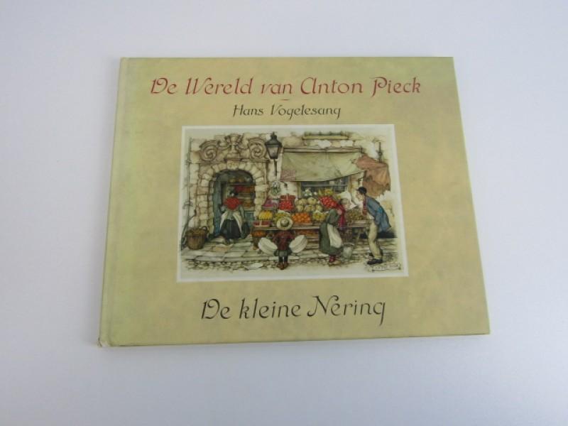 Kunstboek, Anton Pieck, Hans Vogelsang, De Wereld van Anton Pieck, De Kleine Nering, 1980