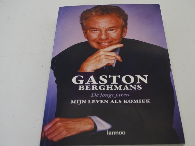 Gesigneerde Boek: Gaston Berghmans, De Jonge Jaren, Mijn Leven Als Komiek