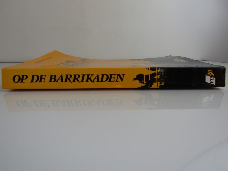 Boek: Op De Barrikaden 30 jaar Volksunie / Toon van Overstraeten, 1984
