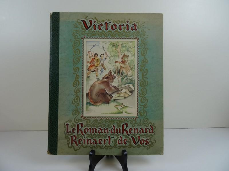 Chromoalbum Victoria: Le roman du Renard- Reinaert de Vos  1947