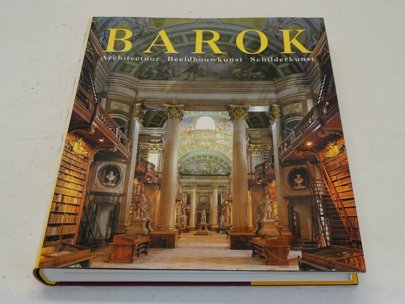 Boek: De Kunst Van De Barok, Architectuur, Beeldhouwkunst, Schilderkunst, 1997