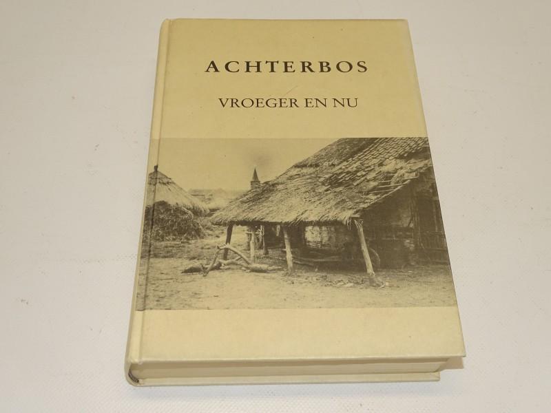 Boek, Achterbos Vroeger En Nu, 1989