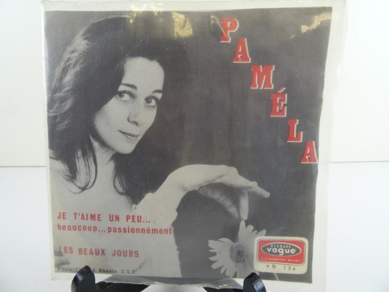 """Paméla  – Je T'aime Un Peu... Beaucoup... Passionnément / Les Beaux Jours (""""7)"""