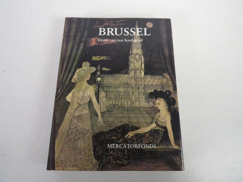 Boek - Brussel - Groei van een hoofdstad