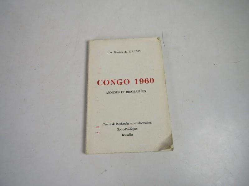 Boek - Congo 1960 Annexes et Biographies