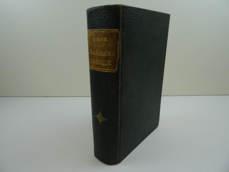 Ernest Koch: Grammaire Grecque met voorwoord van 1887