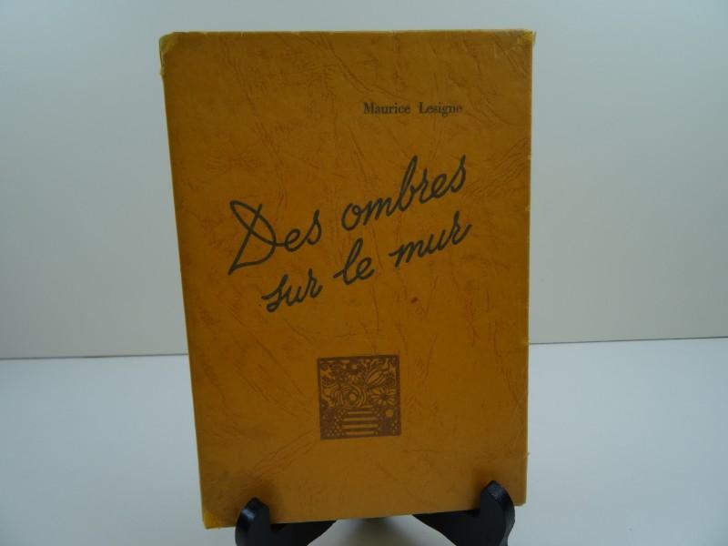 Maurice Lesigne: Des ombres sur le mur 1937 gesigneerd