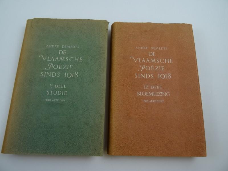 André Demedts De Vlaamsche poëzie sinds 1918 2 delen van 1945