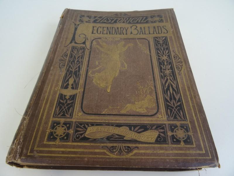 Walter Thornbury - Historic legendary ballads and songs - 1876