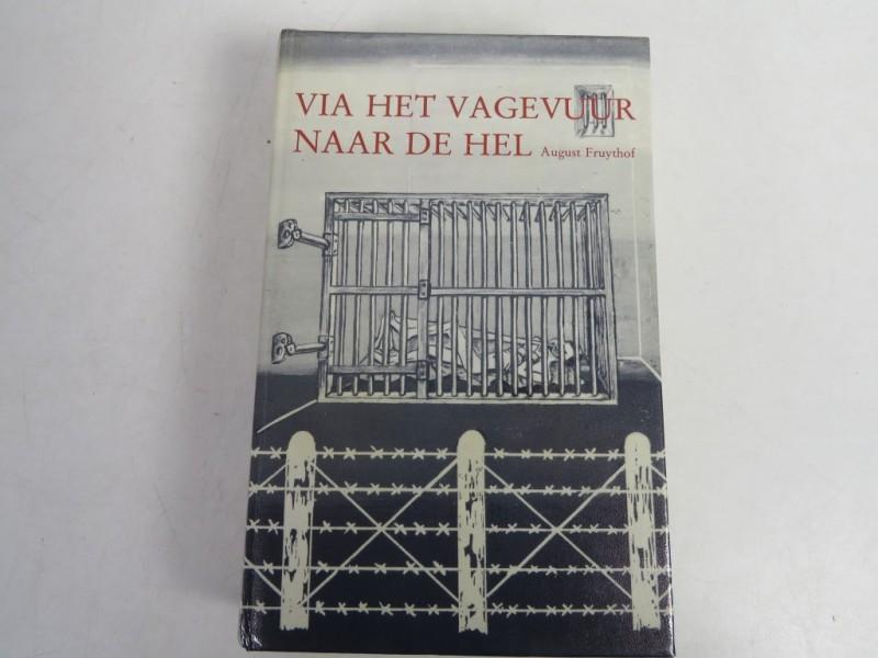 Boek - August Fruythof - Via het vagevuur naar de hel