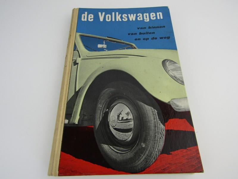 Boek: De Volkswagen, Van Binnen Van Buiten En Op De Weg, 1953