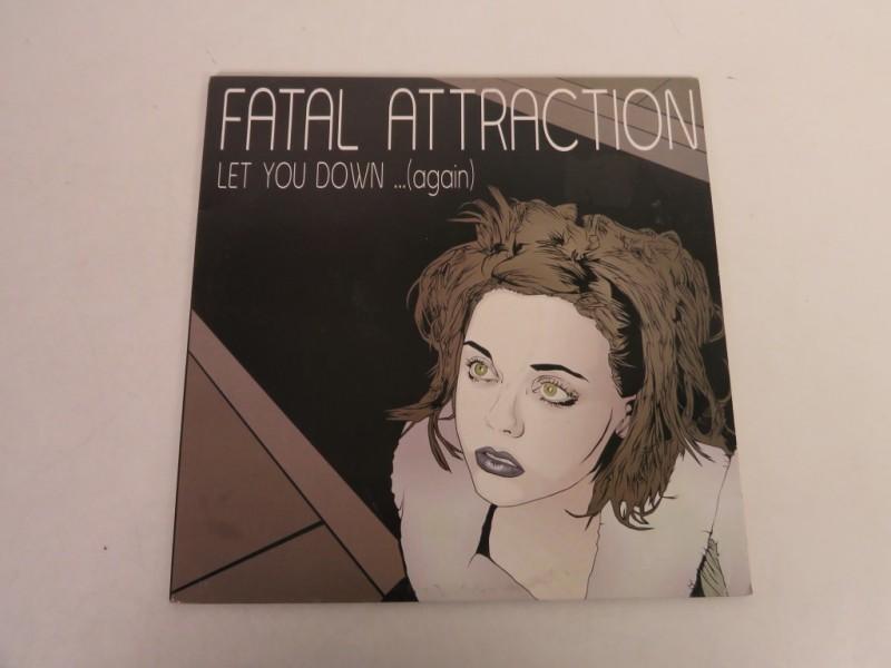 Lp - Fatal attraction - Let you down ... again
