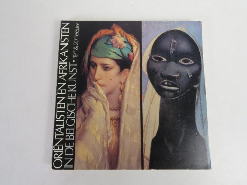 Boek - Orientalisten en Afrikanisten in de Belgische kunst