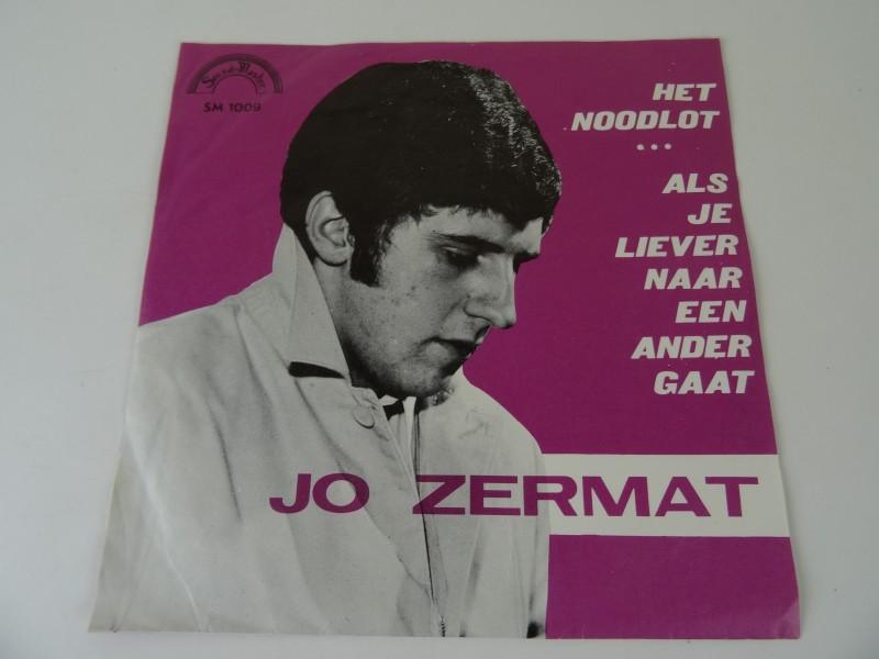 """Jo Zermat – Het Noodlot / Als Je Liever Naar Een Ander Gaat (7"""")"""