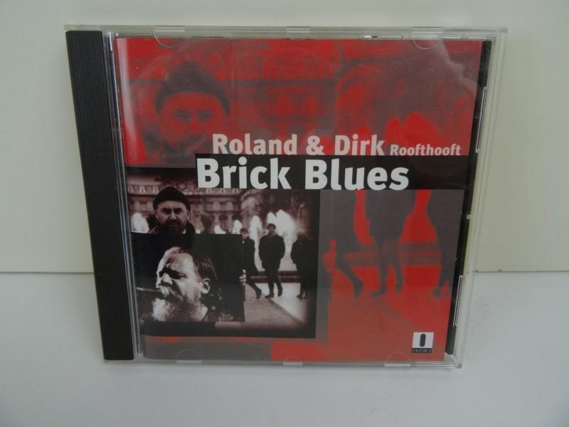 CD - Roland& Dirk Roofthooft / Brick Blues
