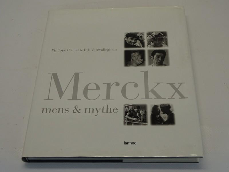 Boek Merckx, Mens & Mythe, Philippe Brunel, Rik Vanwalleghem, Lannoo
