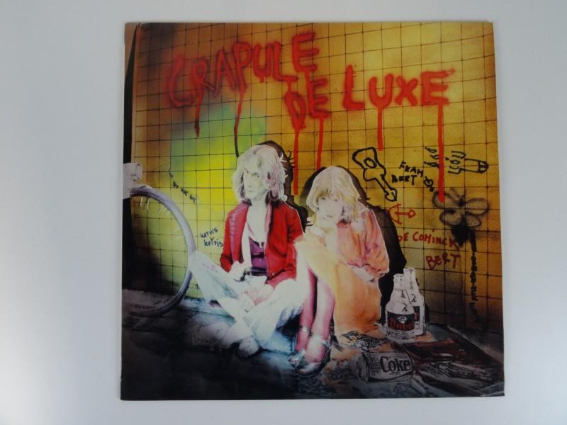 LP - Bert De Coninck & Fran - Crapule De Luxe