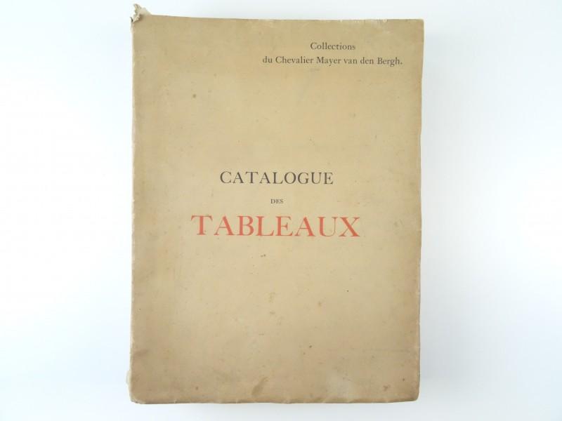 """Chevalier Mayer van den Bergh: """"catalogue des tableaux"""" 1904"""