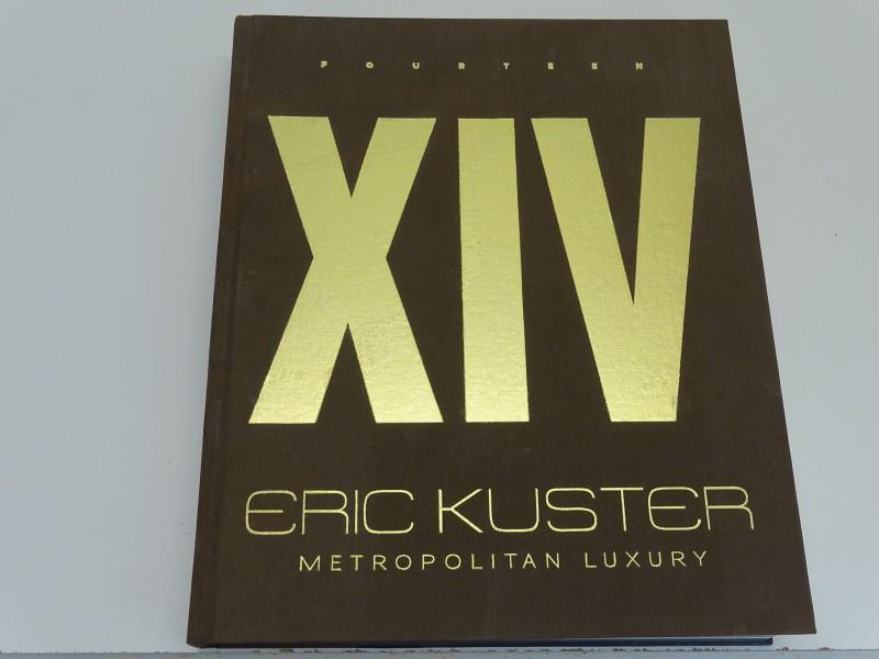 Fotoboek: Fourteen / XIV, Metropolitan Luxury, Eric Kuster, 2013