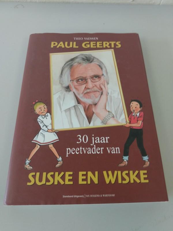 Theo Vaessen: 'Paul Geerts, 30 jaar peetvader van Suske en Wiske'