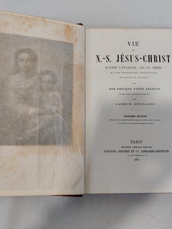 Vie de N. -s Jesus Christ, 1870, Parijs