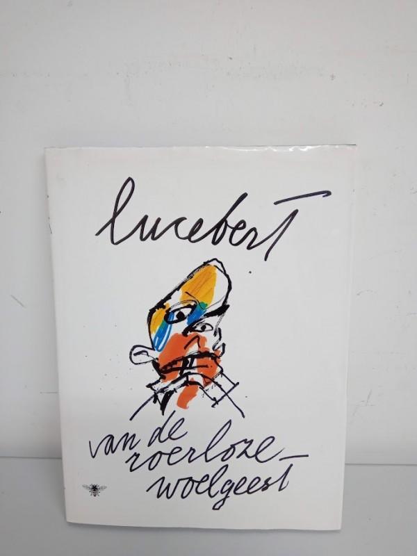 boek : lucebert van de roerloze woelgeest