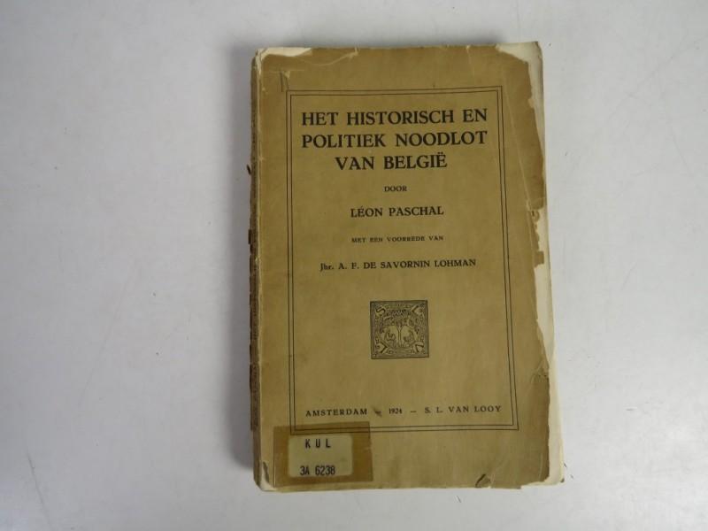 Boek - het historisch en politiek noodlot van Belgie